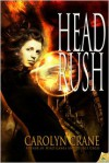 Head Rush - Carolyn Crane