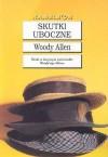 Skutki uboczne - Bogdan Baran, Woody Allen