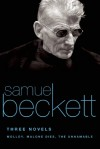 Three Novels: Molloy / Malone Dies / The Unnamable - Samuel Beckett