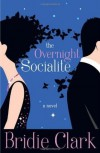 The Overnight Socialite - Bridie Clark