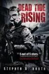 Dead Tide Rising - Stephen A. North