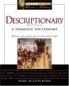 Descriptionary: A Thematic Dictionary - Marc McCutcheon