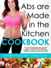 Abs are Made in the Kitchen Cookbook - Christina Carlyle
