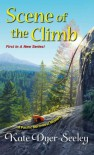 Scene of the Climb (A Pacific Northwest Mystery) - Kate E. Dyer-Seeley