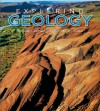 Exploring Geology - Stephen J. Reynolds, Michael Kelly, Julia Johnson