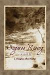 Sugaree Rising - J. Douglas Allen-Taylor