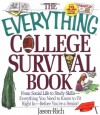 The Everything College Survival Book - Jason R. Rich