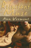 Reluctant Muse - Ann Vremont