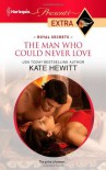 The Man Who Could Never Love - Kate Hewitt