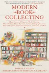 Modern Book Collecting - Robert A. Wilson
