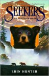 The Last Wilderness (Seekers Series #4) - Erin Hunter