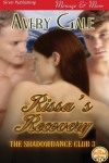 Rissa's Recovery [The ShadowDance Club 3] (Siren Publishing Menage and More) - Avery Gale