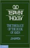 The Theology of the Book of Amos - John Barton