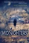 Midnighters #1: The Secret Hour - Scott Westerfeld