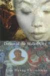 Dream of the Walled City - Lisa Huang Fleischman