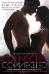 Connected: The Connections Series - Kim Karr