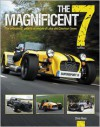 The Magnificent 7 - 3rd Edition: The enthusiasts' guide to all models of Lotus and Caterham Seven - Chris Rees
