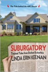 Suburgatory: Twisted Tales from Darkest Suburbia - Linda Erin Keenan