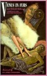 Venus in Furs and Selected Stories - Leopold von Sacher-Masoch