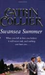 Swansea Summer - Catrin Collier