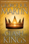 A Clash of Kings (A Song of Ice and Fire, Book 2) 1st (first) Edition by Martin, George R.R. published by Bantam (1999) Hardcover - George R.R. Martin