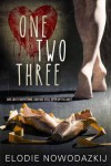 One, Two, Three - Elodie Nowodazkij