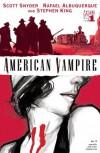 American Vampire #1 - Rafael Albuquerque, Scott Snyder, Stephen King