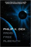 Radio Free Albemuth - Philip K. Dick
