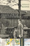 Chronicles of My Life: An American in the Heart of Japan - Donald Keene