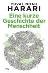 Eine kurze Geschichte der Menschheit - Yuval Noah Harari, Jürgen Neubauer
