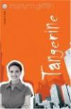 Tangerine - Marilynn Griffith