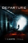 Departure - Travis Hill