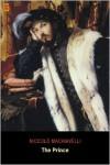 The Prince (Ad Classic) - Niccolò Machiavelli, Giorgio Vasari, Santi di Tito