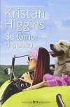 Se torno, ti sposo - Kristan Higgins