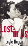 Lost in Us (Lost in Us, #1) - Layla Hagen