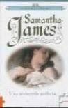 Una prometida perfecta (La saga de los Sterling, #1) - Samantha James