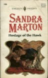 Hostage Of The Hawk - Sandra Marton