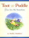 You Are My Sunshine (Toot & Puddle) - Holly Hobbie