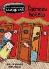 Tajemnica hotelu - Karl Martin Widmark, Helena Willis