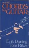 Chords for Guitar - Erik Darling, Tom Riker