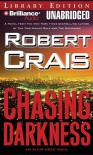 Chasing Darkness (Elvis Cole, #11) - Robert Crais, James Daniels