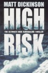 High Risk - Matt Dickinson