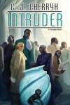 Intruder - C.J. Cherryh
