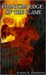 Phantom: Edge of the Flame - Kristine Goodfellow