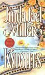 Knights - Linda Lael Miller