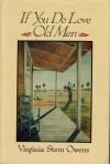 If You Do Love Old Men - Virginia Stem Owens
