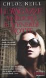 Le ragazze mordono il venerdì notte (Vampiri di Chicago, #2) - Chloe Neill, Annamaria Guarnieri