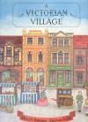 A Victorian Village - Bateson Lellie, Maggie Bateson, Herman Lelie, Bateson Lellie