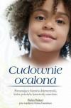 Cudownie ocalona - Omar Guendouz, Bahia Bakari