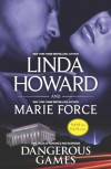 Dangerous Games: Come Lie With MeFatal Justice - Linda Howard, Marie Force